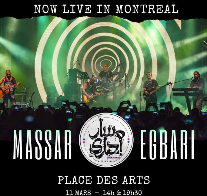 The Rising Few to open for Massar Egbari at Place des Arts, Montreal-Ticket Links!